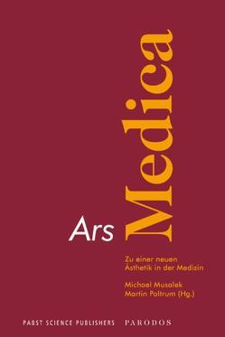 Ars Medica von Musalek,  Michael, Poltrum,  Martin