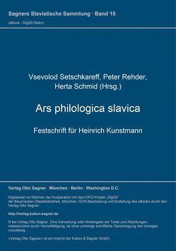 Ars philologica slavica von Rehder,  Peter, Schmid,  Herta, Setschkareff,  Vsevolod