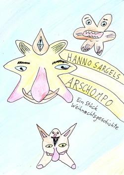 Arschompo von Grassl,  Johann, Sargel,  Hanno