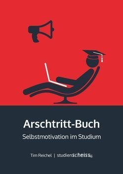 Arschtritt-Buch von Reichel,  Tim