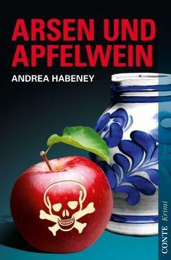 Arsen und Apfelwein von Habeney,  Andrea
