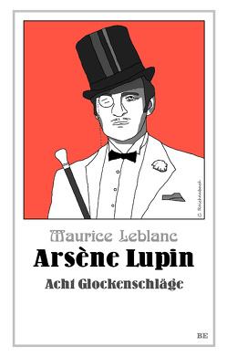 Arsène Lupin – Acht Glockenschläge von Barkawitz,  Martin, Leblanc,  Maurice, Seymour,  Henry