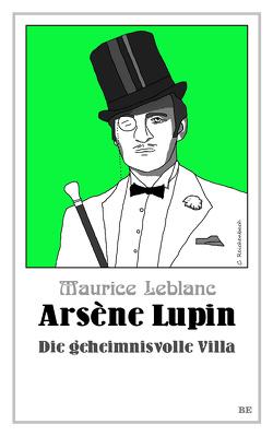 Arsène Lupin – Die geheimnisvolle Villa von Barkawitz,  Martin, Leblanc,  Maurice