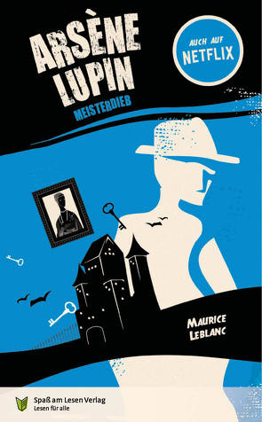 Arsène Lupin. Meisterdieb von Laug-Woldringh,  Joachim, Leblanc,  Maurice