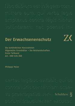 Art. 388-404 ZGB von Meier,  Philippe