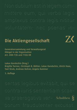 Art. 698-726 und 731b OR von Bohrer,  Andreas, Bühler,  Christoph B., Haas,  Ulrich, Handschin,  Lukas, Kummer,  Angela, Strub,  Yael, Tanner,  Brigitte