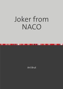 Art Brut von from Nameless Company,  Joker, Kraft,  Oliver