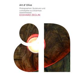 Art d' Olive von Zeglin,  Eckhard