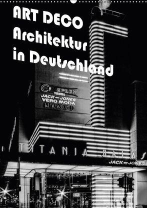 ART DECO Architektur in Deutschland (Wandkalender 2018 DIN A2 hoch) von Robert,  Boris
