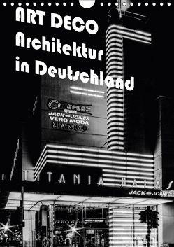 ART DECO Architektur in Deutschland (Wandkalender 2018 DIN A4 hoch) von Robert,  Boris