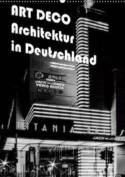ART DECO Architektur in Deutschland (Wandkalender 2019 DIN A2 hoch) von Robert,  Boris