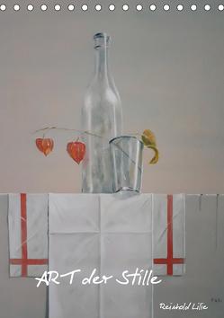 ART der Stille (Tischkalender 2020 DIN A5 hoch) von Lilie,  Reinhold