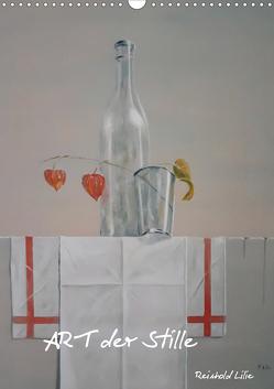 ART der Stille (Wandkalender 2020 DIN A3 hoch) von Lilie,  Reinhold