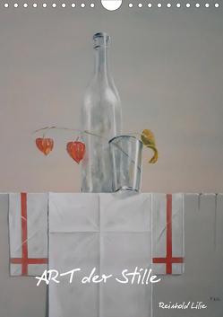 ART der Stille (Wandkalender 2020 DIN A4 hoch) von Lilie,  Reinhold