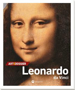 Art e Dossier Leonardo da Vinci von Crispino,  Enrica