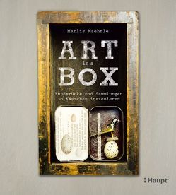 Art in a Box von Maehrle,  Marlis
