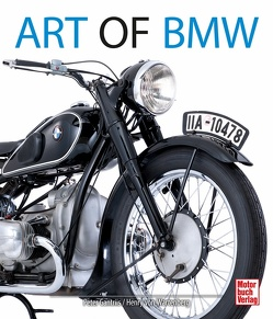 Art of BMW von Gantriis,  Peter