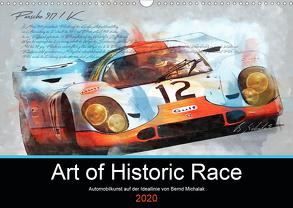 Art of Historic Race (Wandkalender 2020 DIN A3 quer) von Michalak,  Bernd