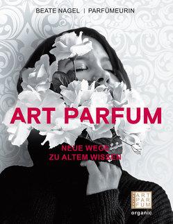 ART PARFUM von Beate,  Nagel