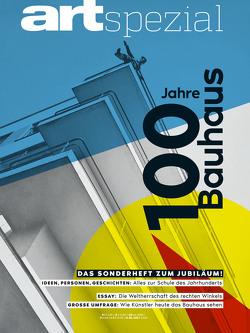 ART Spezial 1/2019 – 100 JAHRE BAUHAUS von Sommer,  Tim