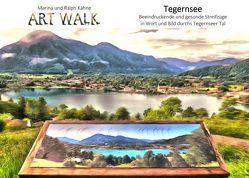 Art Walk Tegernsee von Kähne,  Marina, Kähne,  Ralph