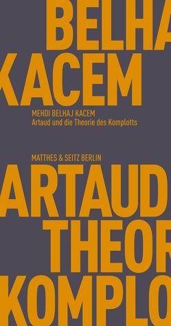 Artaud und die Theorie des Komplotts von Kacem,  Mehdi Belhaj