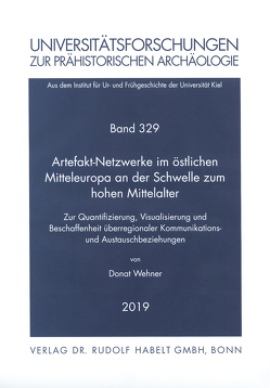 Artefakt-Netzwerke im östlichen Mitteleuropa an der Schwelle zum hohen Mittelalter von Wehner,  Donat