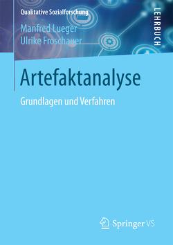 Artefaktanalyse von Froschauer,  Ulrike, Lueger,  Manfred