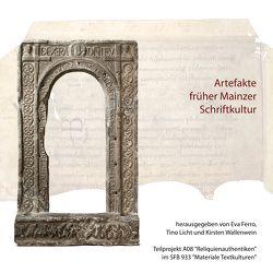 Artefakte früher Mainzer Schriftkultur von Ferro,  Eva, Licht,  Tino, Wallenwein,  Kirsten