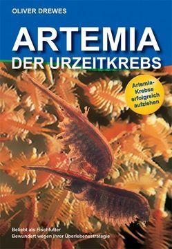 Artemia – Der Urzeitkrebs von Drewes,  Oliver, Vogelsang,  Helmut