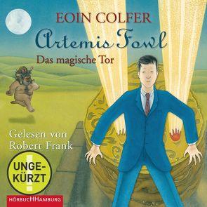 Artemis Fowl – Das magische Tor (Ein Artemis-Fowl-Roman 8) von Colfer,  Eoin, Feldmann,  Claudia, Frank,  Robert