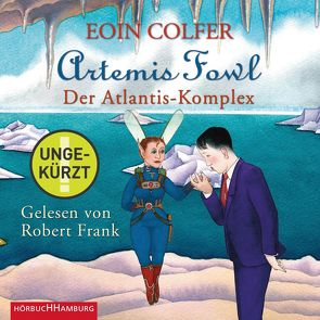 Artemis Fowl – Der Atlantis-Komplex (Ein Artemis-Fowl-Roman 7) von Colfer,  Eoin, Feldmann,  Claudia, Frank,  Robert