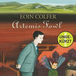 Artemis Fowl (Ein Artemis-Fowl-Roman 1) von Colfer,  Eoin, Feldmann,  Claudia, Frank,  Robert