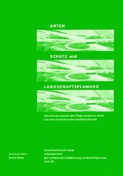 Arten, Schutz und Landschaftsplanung von Heins,  J U, Rösler,  S