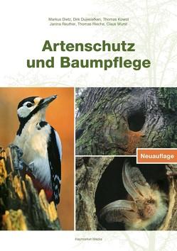 Artenschutz und Baumpflege von Dietz,  Markus, Dujesiefken,  Dirk, Kowol,  Thomas, Reuther,  Janina, Rieche,  Thomas, Wurst,  Claus