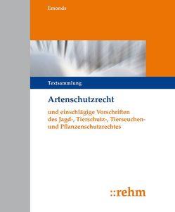 Artenschutzrecht (ArtSchR) von Emonds,  Gerhard