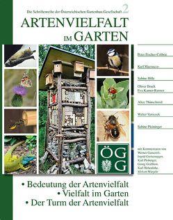 Artenvielfalt im Garten von Fischer-Colbrie,  Peter, Hille,  Sabine, Mazzucco,  Karl, Pleininger,  Sabine, Thinschmid,  Alice