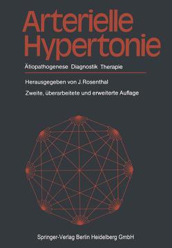 Arterielle Hypertonie von Ahnefeld,  F.W., Kolloch,  Rainer, Pfeiffer,  E.F., Rosenthal,  Julius