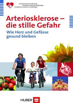 Arteriosklerose – die stille Gefahr von Schweizerische Herzstiftung