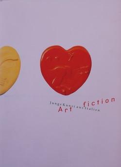 Artfiction – Junge Kunst aus Italien von Amelunxen,  Hubertus von, DiMauro,  Edoardo, Kunde,  Helmut, Nievers,  Knut