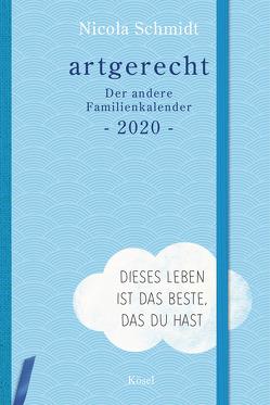 artgerecht – Der andere Familienkalender 2020 von Meitert,  Claudia, Schmidt,  Nicola