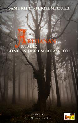 Arthanan und die Königin der Baobhan-Sith von Sternenfeuer,  Samuriel