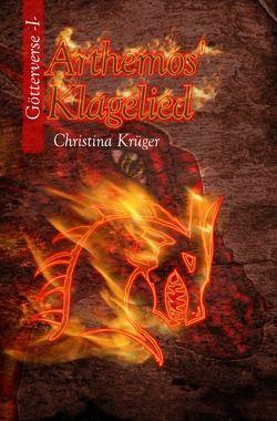 Arthemos' Klagelied von Krüger,  Christina