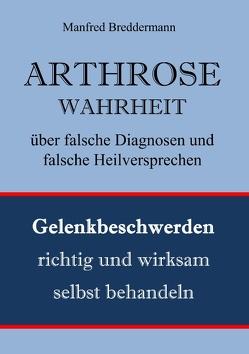 ARTHROSE von Breddermann,  Manfred