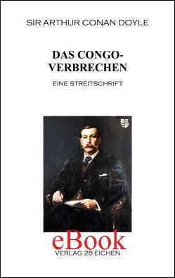 Arthur Conan Doyle: Ausgewählte Werke / Das Congoverbrechen von Abel-Musgrave,  Curt, Doyle,  Arthur C, Spittel,  Olaf R