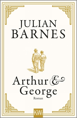 Arthur & George von Barnes,  Julian, Krueger,  Gertraude
