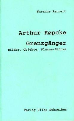 Arthur Köpcke (1928-1977) von Rennert,  Susanne