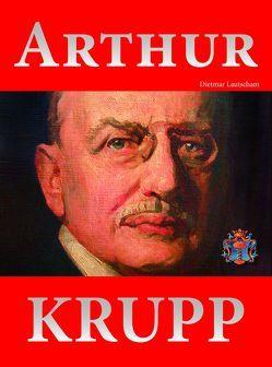 Arthur Krupp von Lautscham,  Dietmar