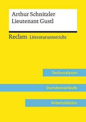Arthur Schnitzler: Lieutenant Gustl (Lehrerband) von Kemethmüller,  Lorenz, Schneider,  Hans-Peter