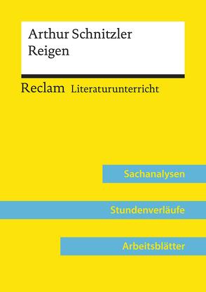 Arthur Schnitzler: Reigen (Lehrerband) von Niklas,  Annemarie